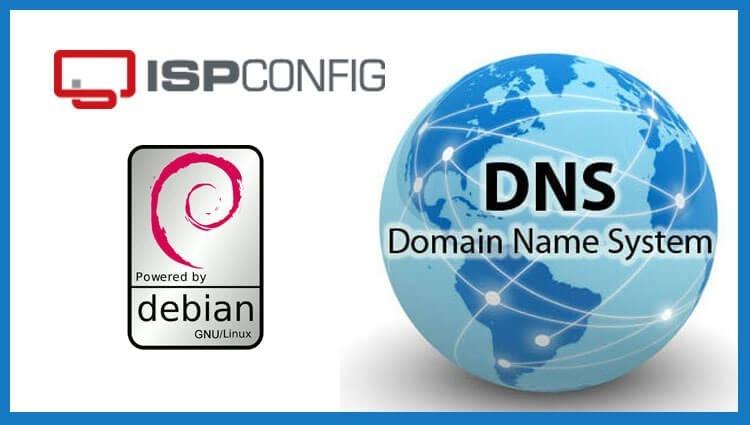 Добавляем DNS домен в ISPConfig 3