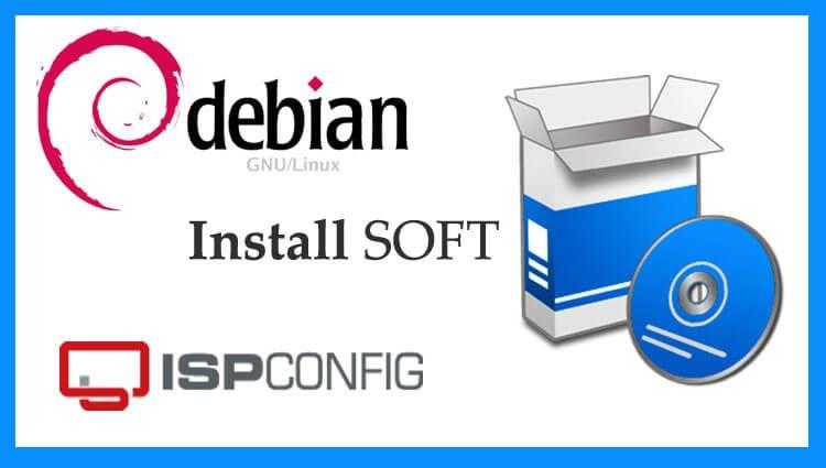 Установка необходимых программ для установки ISPConfig 3 в Debian