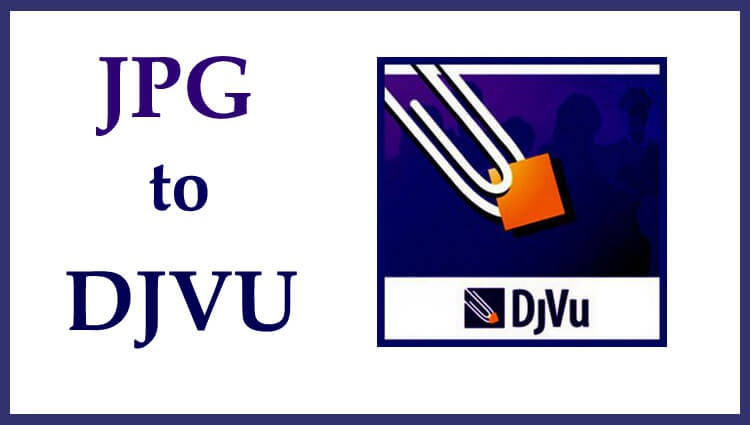Конвертация jpg to djvu или создание djvu книги