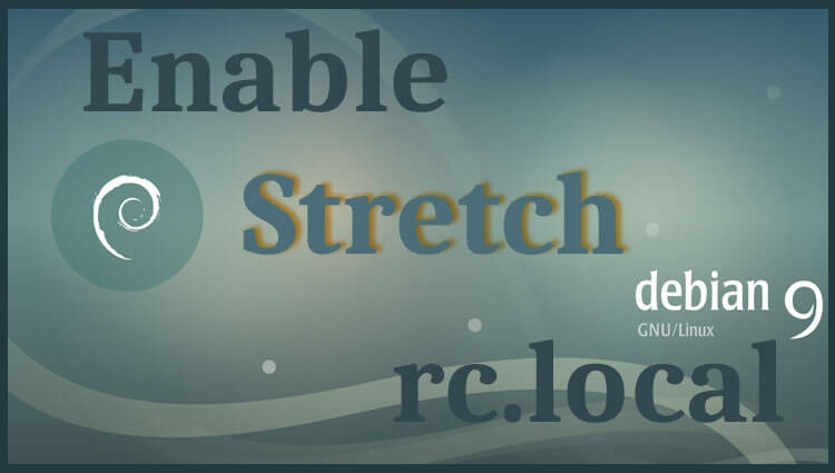 Включаем rc.local в Debian 9 Stretch