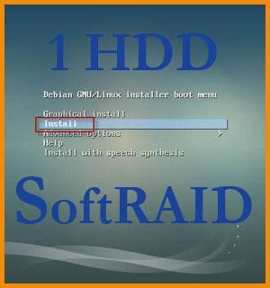Установка Debian или Ubuntu в SoftRaid на один винчестер