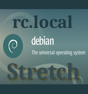 Включаем rc.local в Debian 9 Stretch